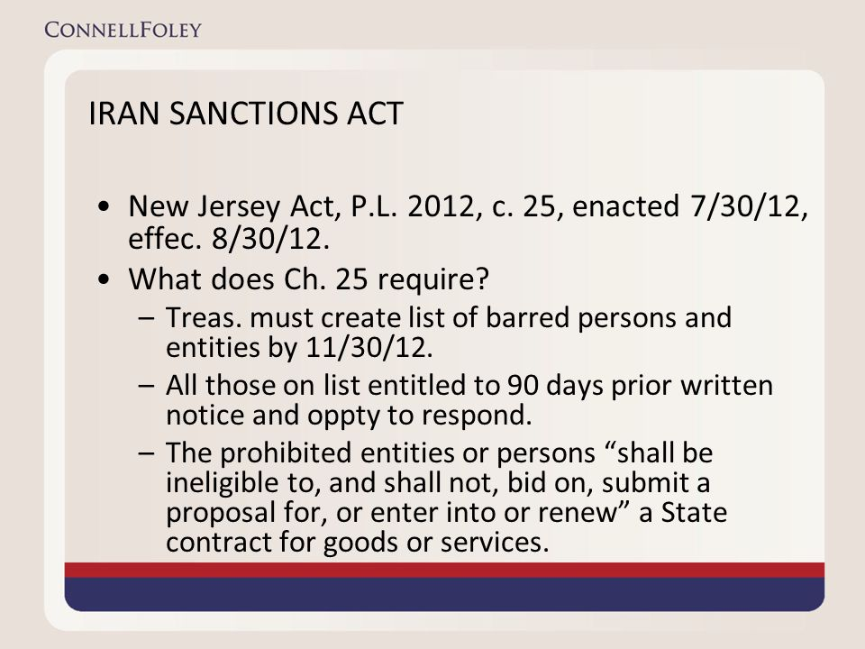 IRAN SANCTIONS ACT New Jersey Act, P.L. 2012, c. 25, enacted 7/30/12, effec.