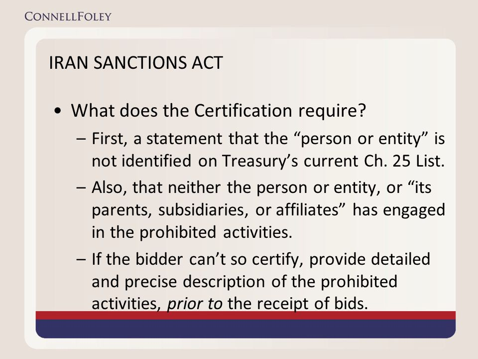 IRAN SANCTIONS ACT What does the Certification require.