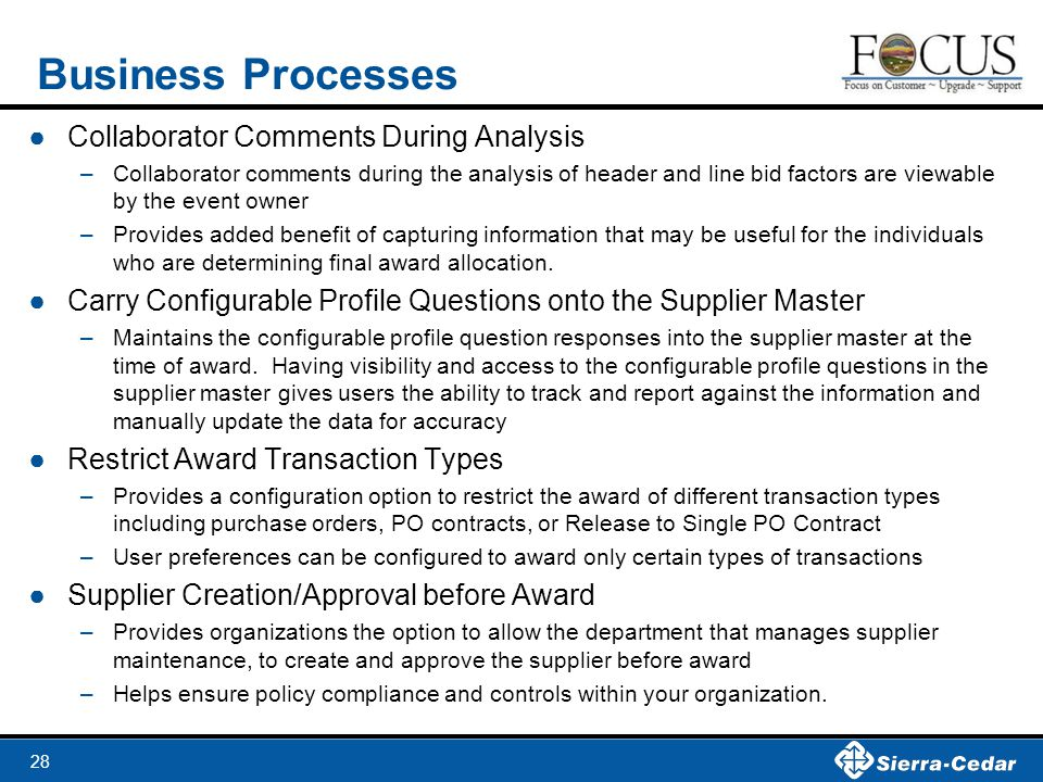 28 Business Processes ●Collaborator Comments During Analysis –Collaborator comments during the analysis of header and line bid factors are viewable by