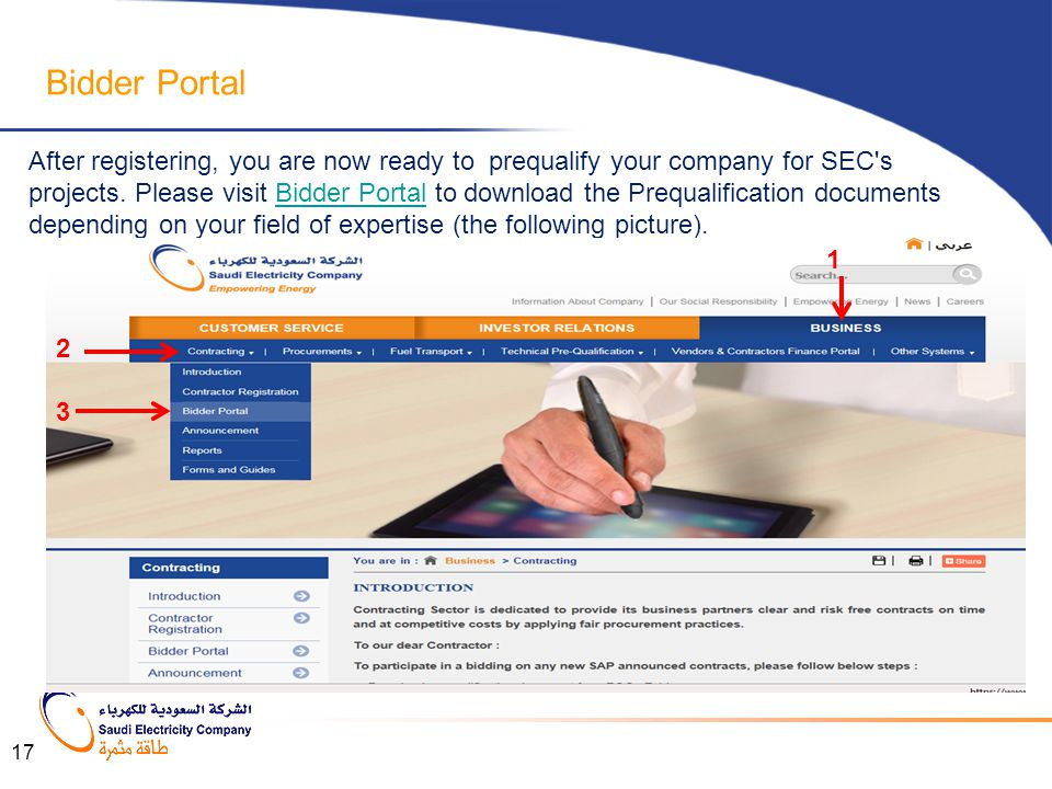 After registering, you are now ready to prequalify your company for SEC's projects. Please visit Bidder Portal to download the Prequalification docume
