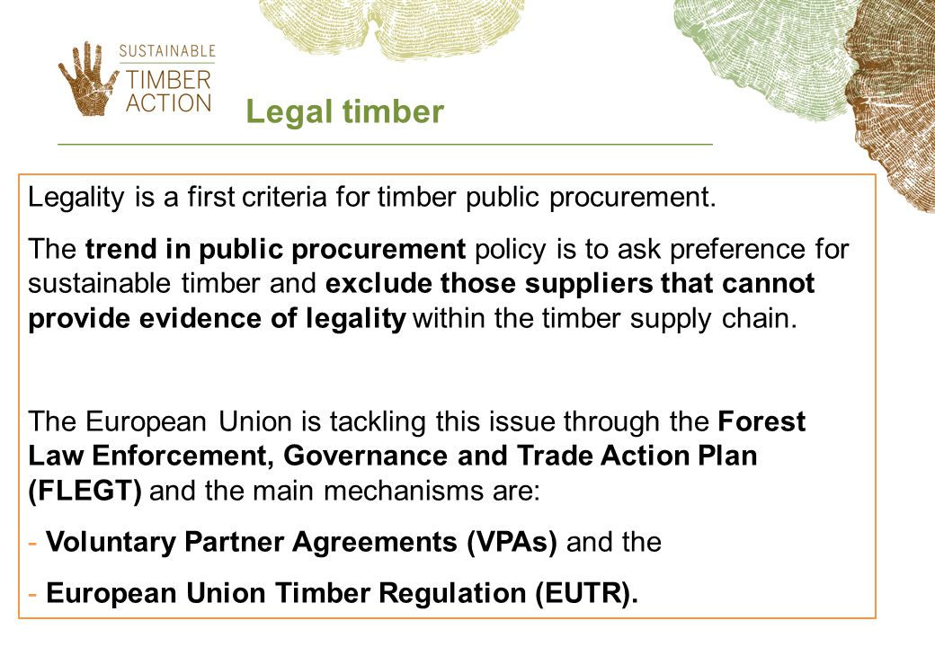 Legality is a first criteria for timber public procurement.