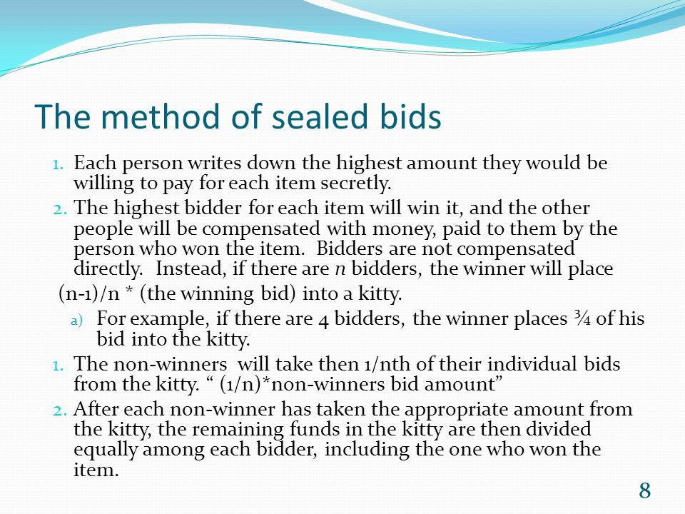 The method of sealed bids 1.