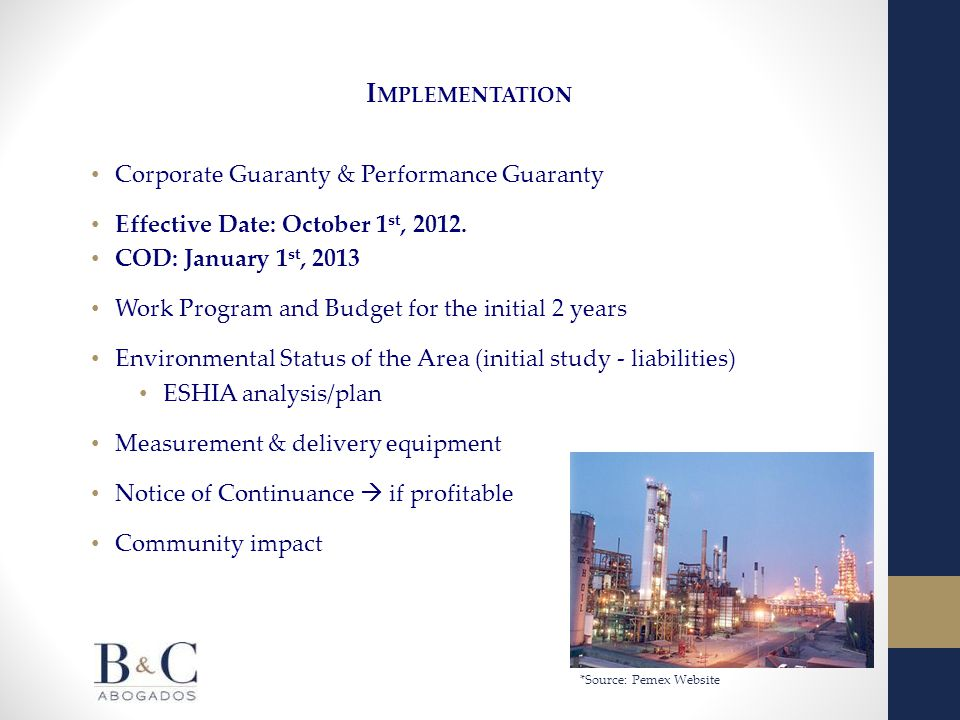 I MPLEMENTATION Corporate Guaranty & Performance Guaranty Effective Date: October 1 st, 2012.