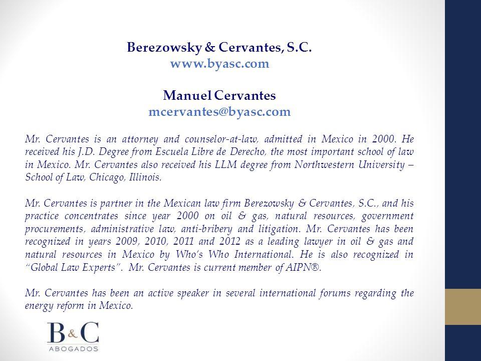 Berezowsky & Cervantes, S.C. www.byasc.com Manuel Cervantes mcervantes@byasc.com Mr.
