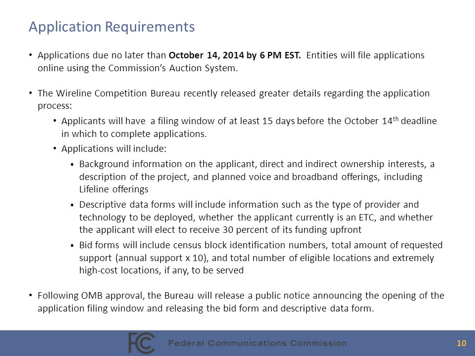 Application Requirements Applications due no later than October 14, 2014 by 6 PM EST.