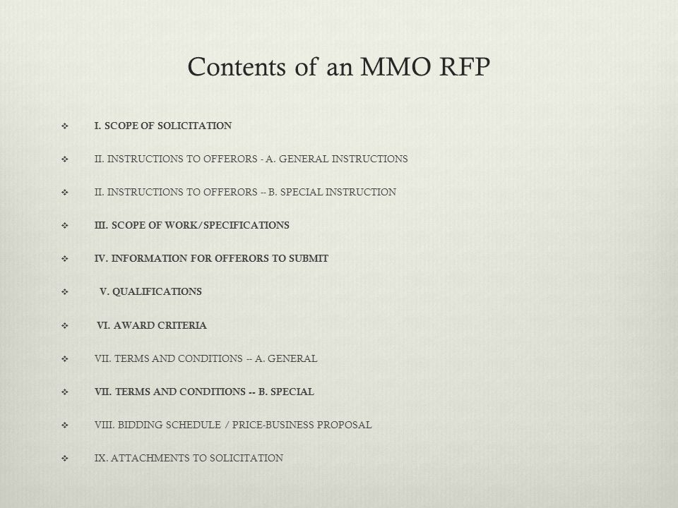 Contents of an MMO RFP  I. SCOPE OF SOLICITATION  II.