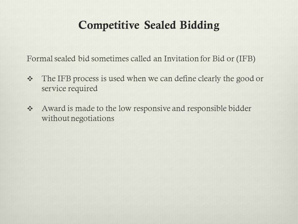 Pre-Bid Conference  Pre-solicitation conference  Fact finding  Answer questions  Mandatory or non-mandatory  Answers all whether present or not  Amendment or addenda