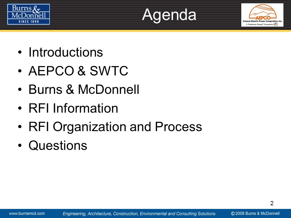 Agenda Introductions AEPCO & SWTC Burns & McDonnell RFI Information RFI Organization and Process Questions 2