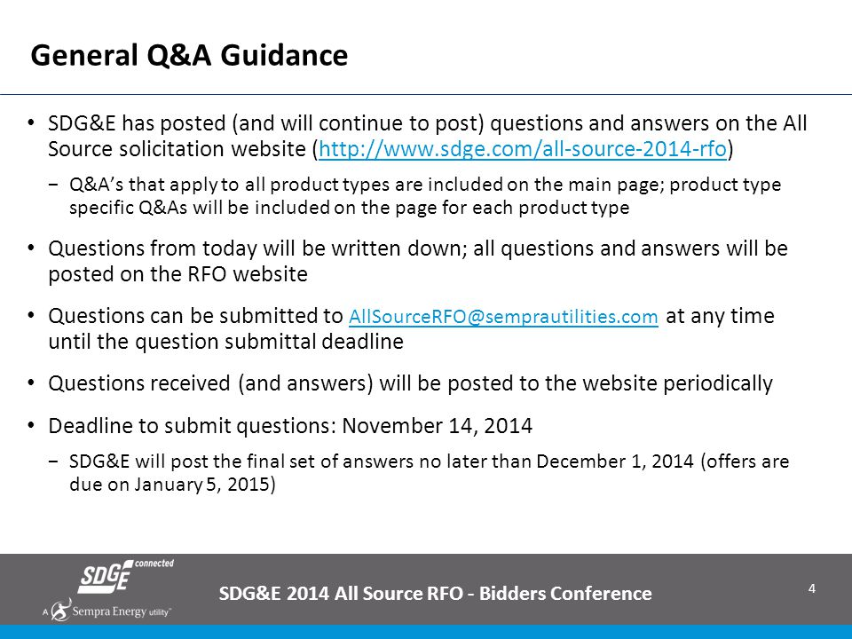 25 SDG&E 2014 All Source RFO - Bidders Conference SDG&E is seeking a reasonable limit on the number offers For ESSEPC, DR and EE respondents, six offers is the limit For other respondents, limit is six mutually inclusive offers (i.e.: 6 packages or 6 option combinations) Multiple combinations of project attributes/locations are allowed Each 'package' of projects (or 'option combinations') would constitute a mutually inclusive offer Examples: 25 location ESSBOT offer, phased installations over a period of 4 years with 6 pricing combinations depending on on-line date – Acceptable 25 location ESSBOT offer, phased installations over a period of 4 years with 10 pricing combinations depending on on-line date – NOT Acceptable (SDG&E would ask the respondent to identify which 6 of the 10 pricing combinations to evaluate) 10 location ESSEPC offer, phased installations over 4 years with 2 pricing combinations – Acceptable RFO Conformance Requirements – limit on Number of Offers
