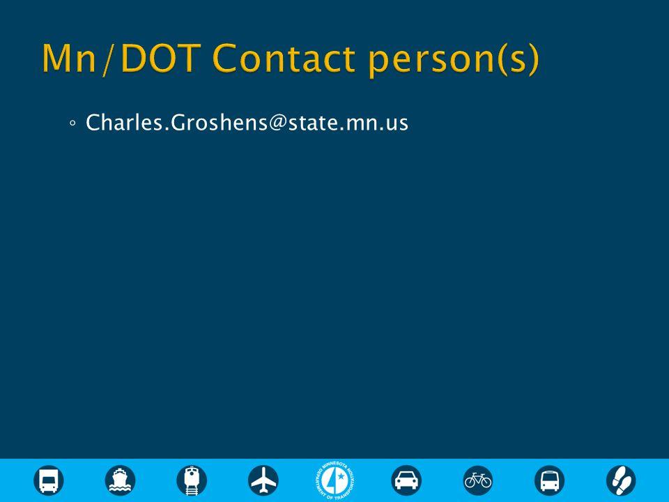 ◦ Charles.Groshens@state.mn.us