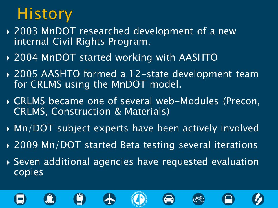  2003 MnDOT researched development of a new internal Civil Rights Program.