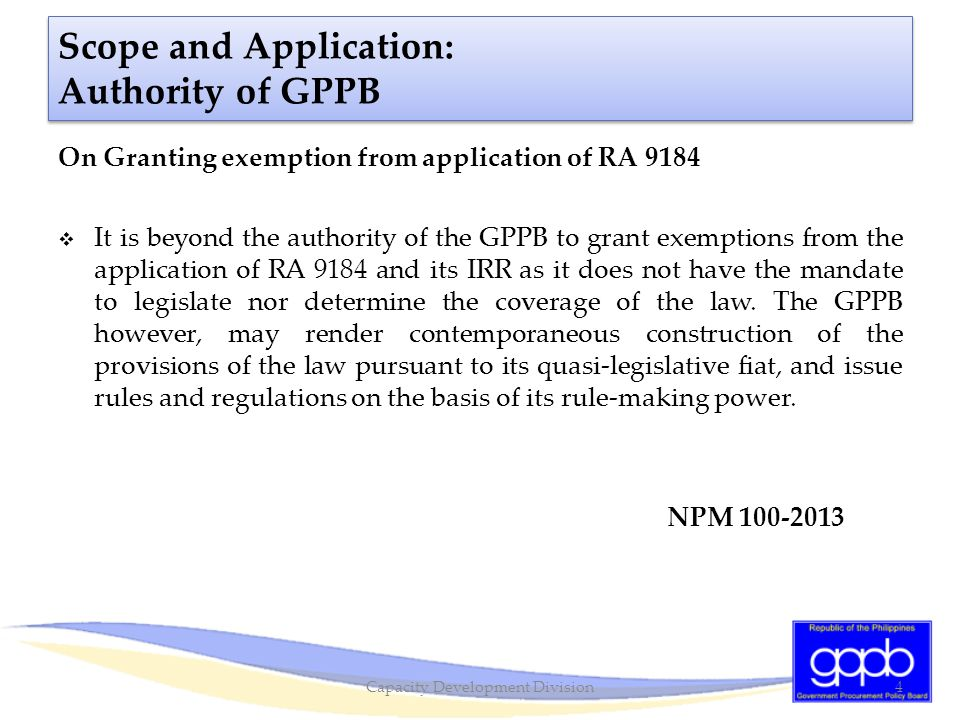 Scope and Application: Submission of Letter of Intent (LOI)  The submission of LOI is no longer required upon the effectivity of GPPB Resolution No.