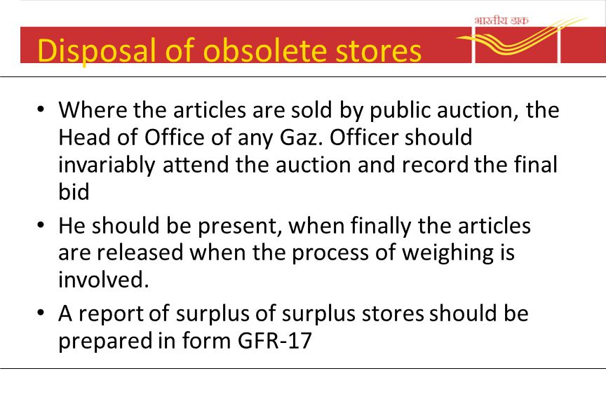 Disposal of obsolete stores The committee should take into account the prescribed life –period of the stores If the life-period is not over, the commi