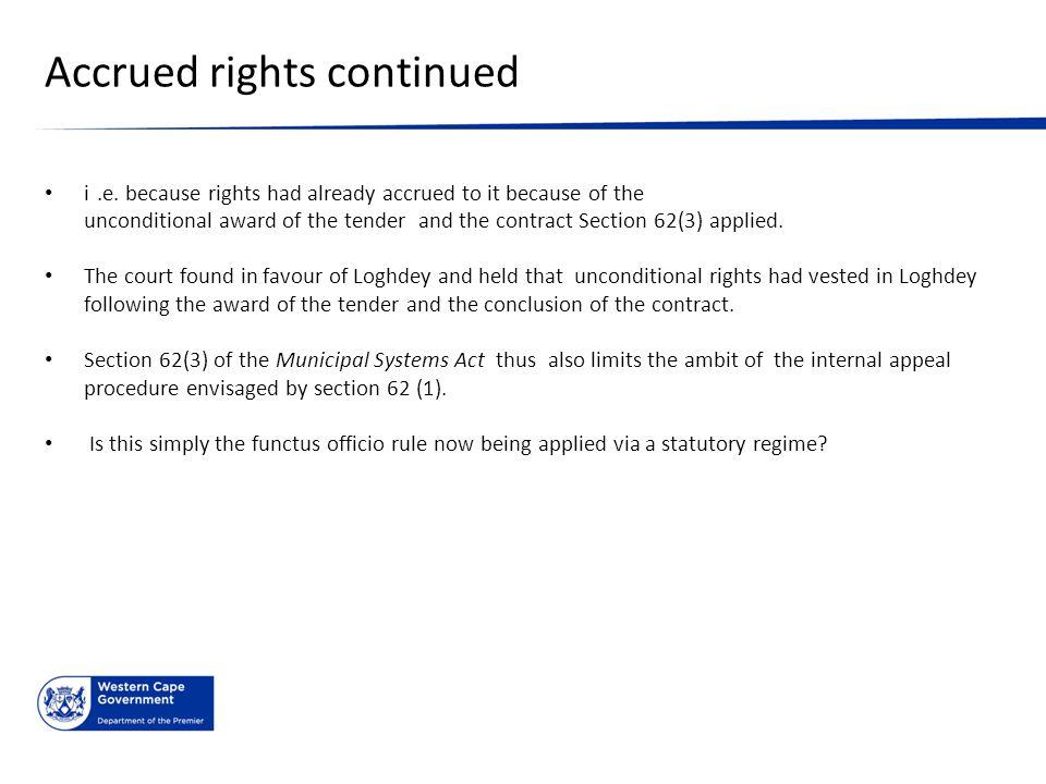Accrued rights continued i.e.
