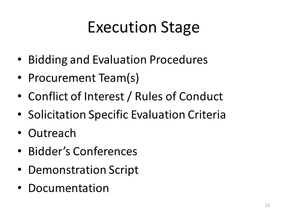 Execution Stage Bidding and Evaluation Procedures Procurement Team(s) Conflict of Interest / Rules of Conduct Solicitation Specific Evaluation Criteri