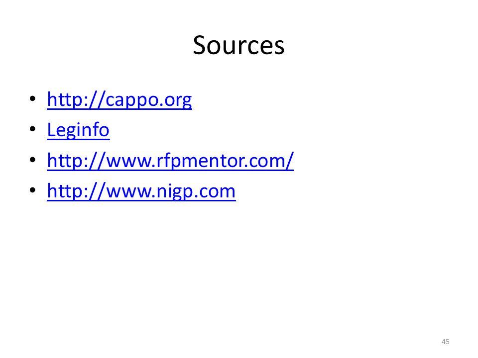 Sources http://cappo.org Leginfo http://www.rfpmentor.com/ http://www.nigp.com 45