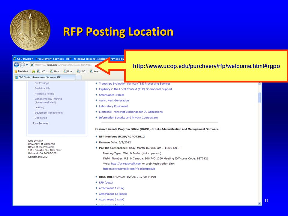 RFP Posting Location 11 http://www.ucop.edu/purchserv/rfp/welcome.html#rgpo