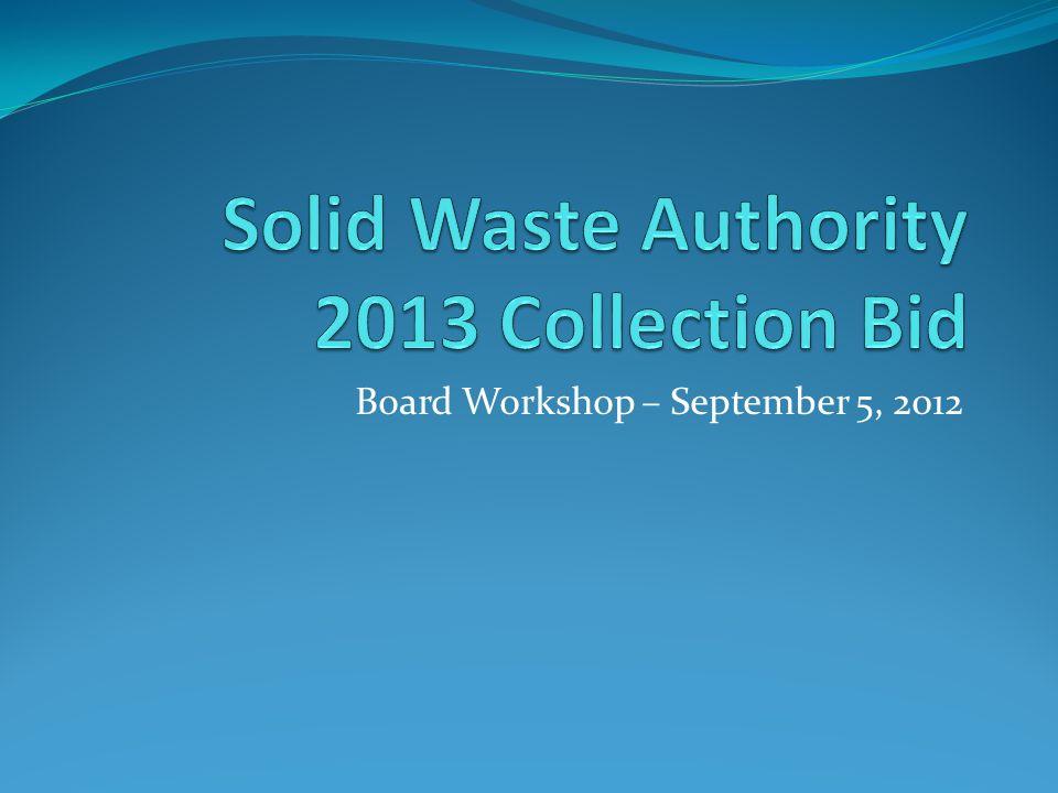 Board Workshop – September 5, 2012
