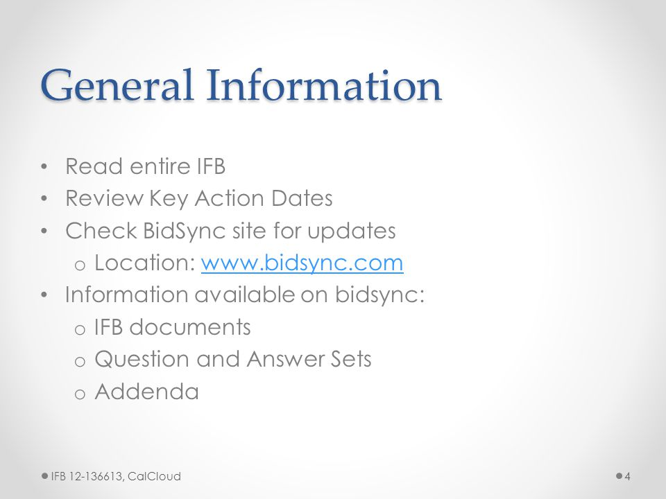 Thank you for attending IFB 12-136613, CalCloud25