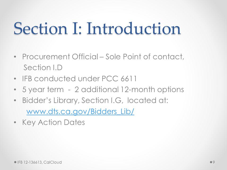 Section I.E - Key Action Dates IFB 12-136613, CalCloud10 Action Date/Time 1.