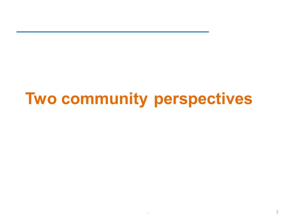 Two community perspectives.3