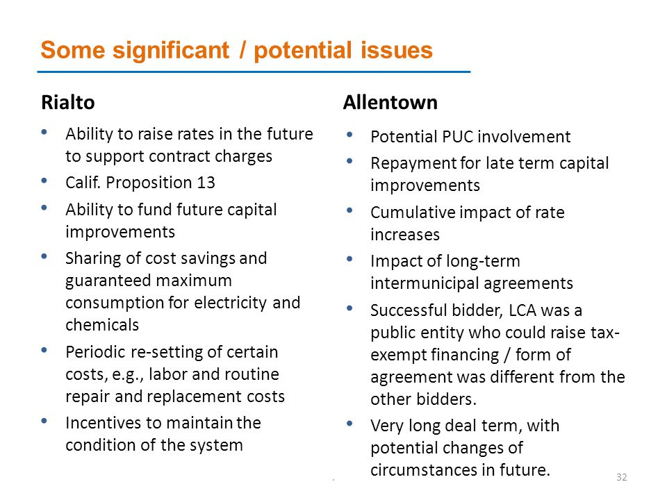 Some significant / potential issues Rialto Ability to raise rates in the future to support contract charges Calif.