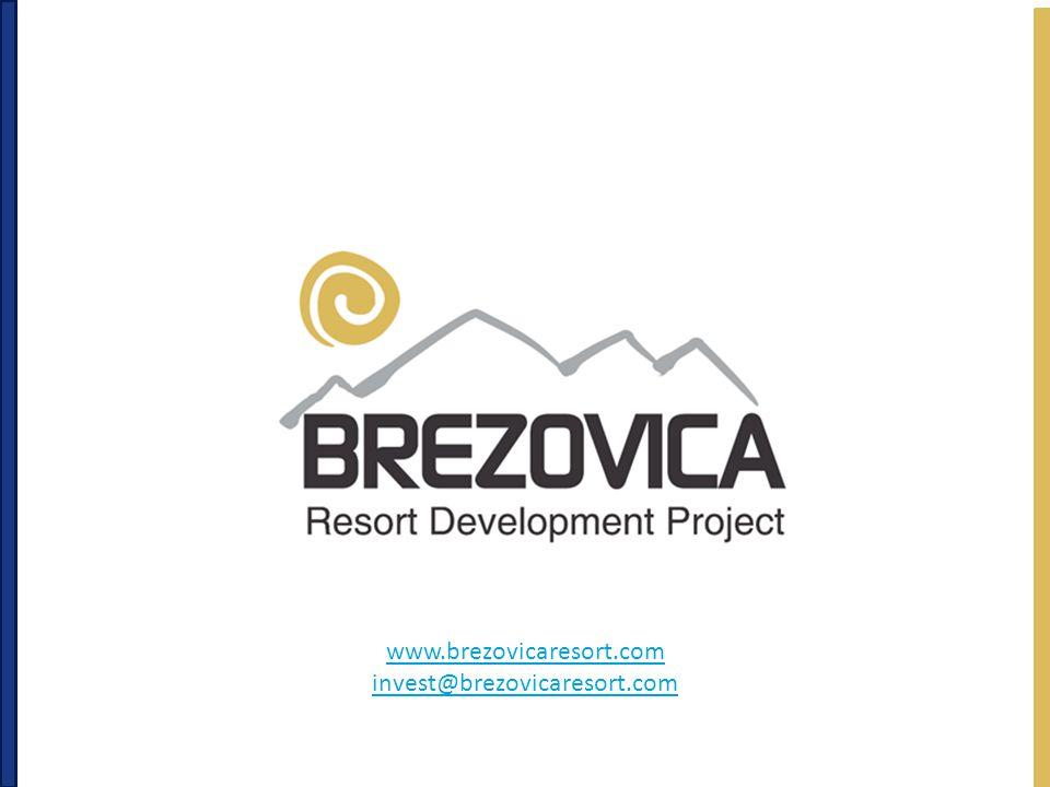 www.brezovicaresort.com invest@brezovicaresort.com