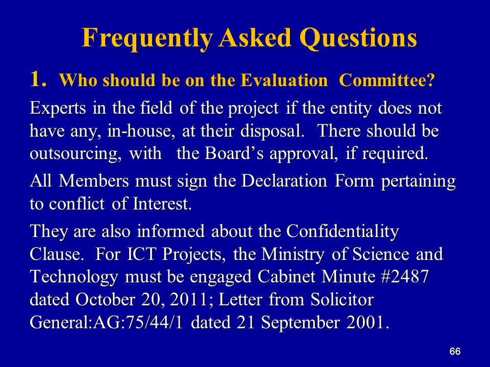 1. Who should be on the Evaluation Committee.