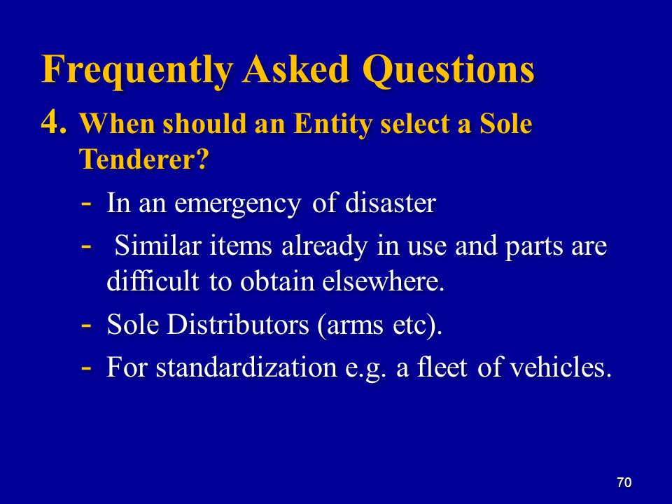 4. When should an Entity select a Sole Tenderer.