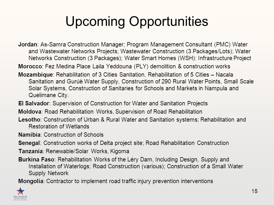 Upcoming Opportunities Jordan: As-Samra Construction Manager; Program Management Consultant (PMC) Water and Wastewater Networks Projects; Wastewater C