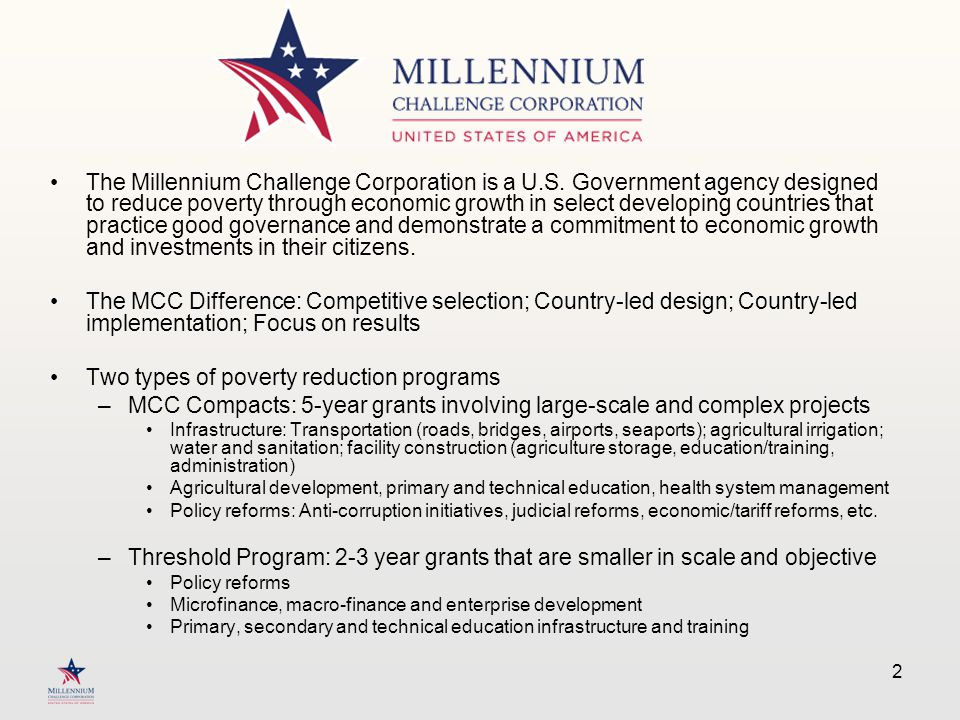 The Millennium Challenge Corporation is a U.S.
