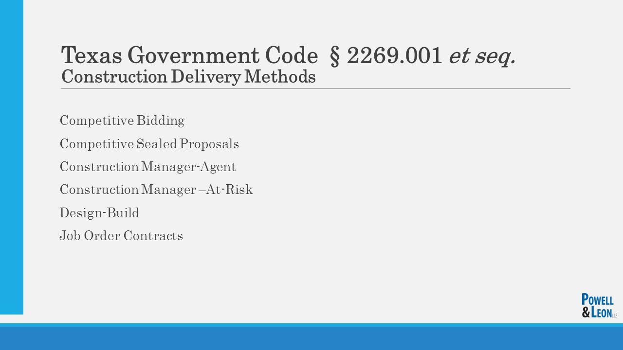 Texas Government Code § 2269.001 et seq.