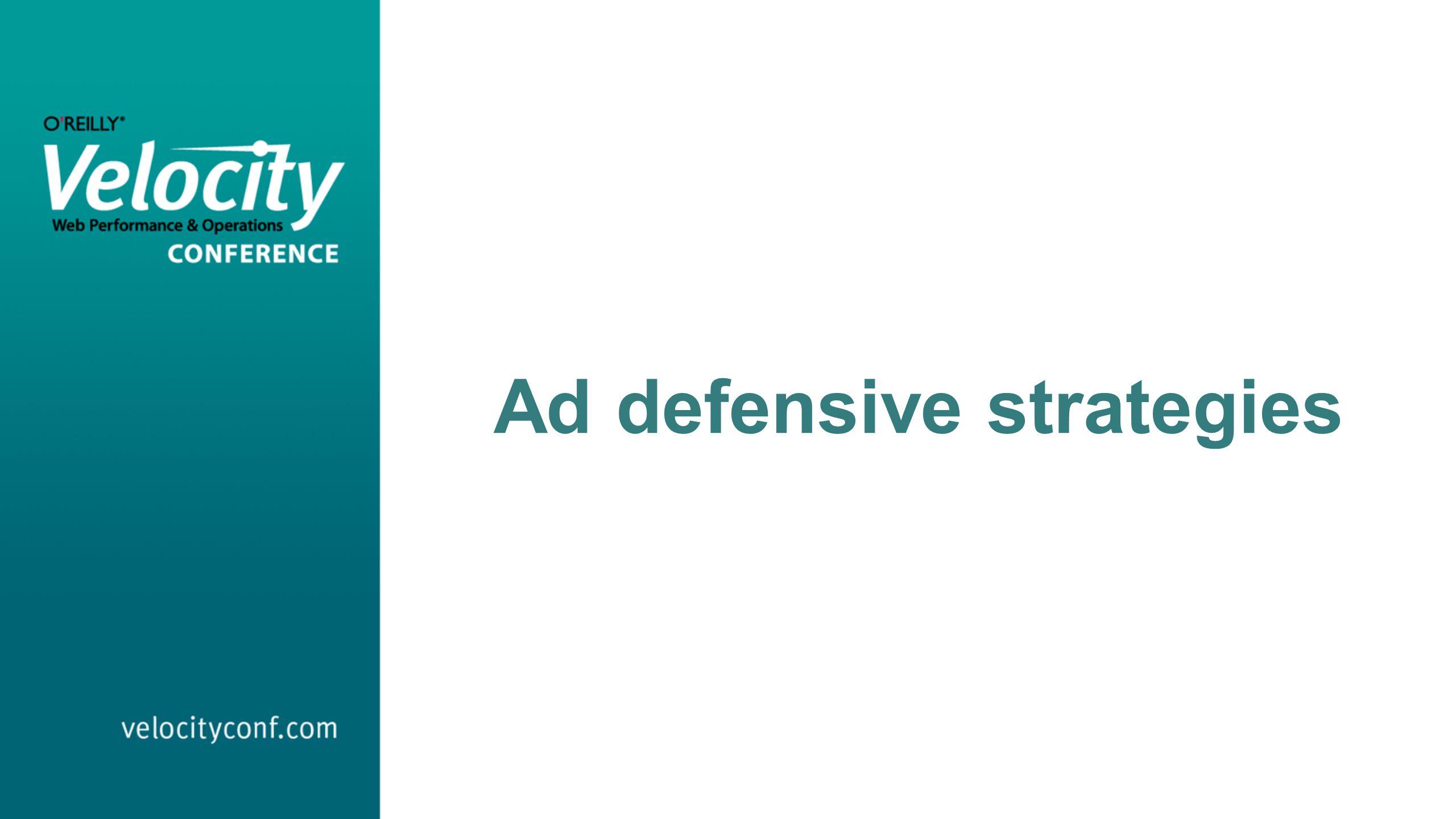 Ad defensive strategies