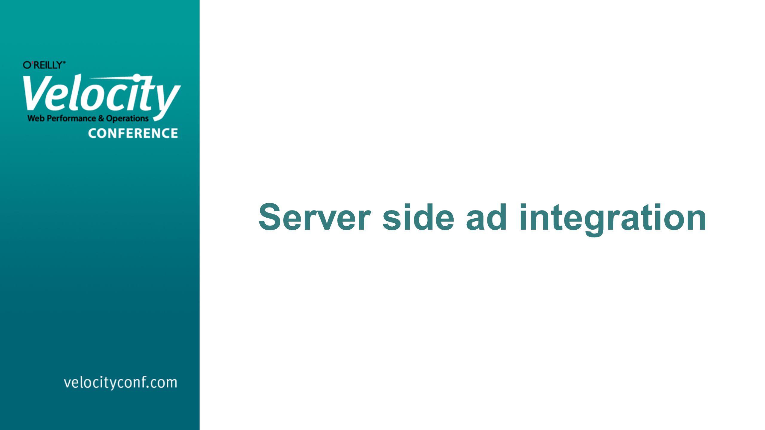 Server side ad integration