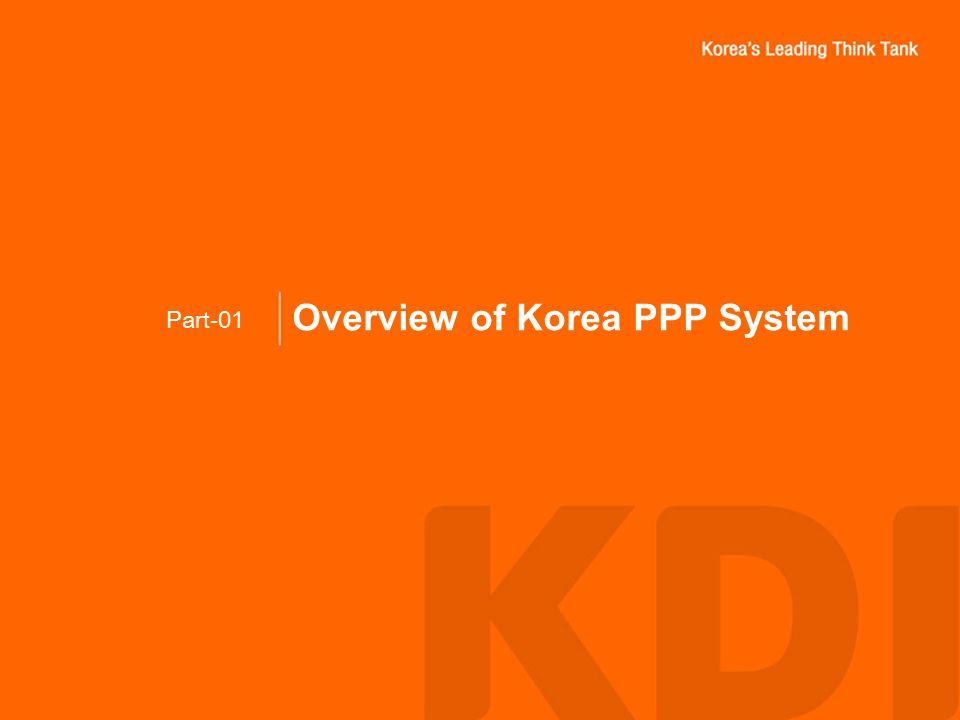 Overview of Korea PPP System Part-01