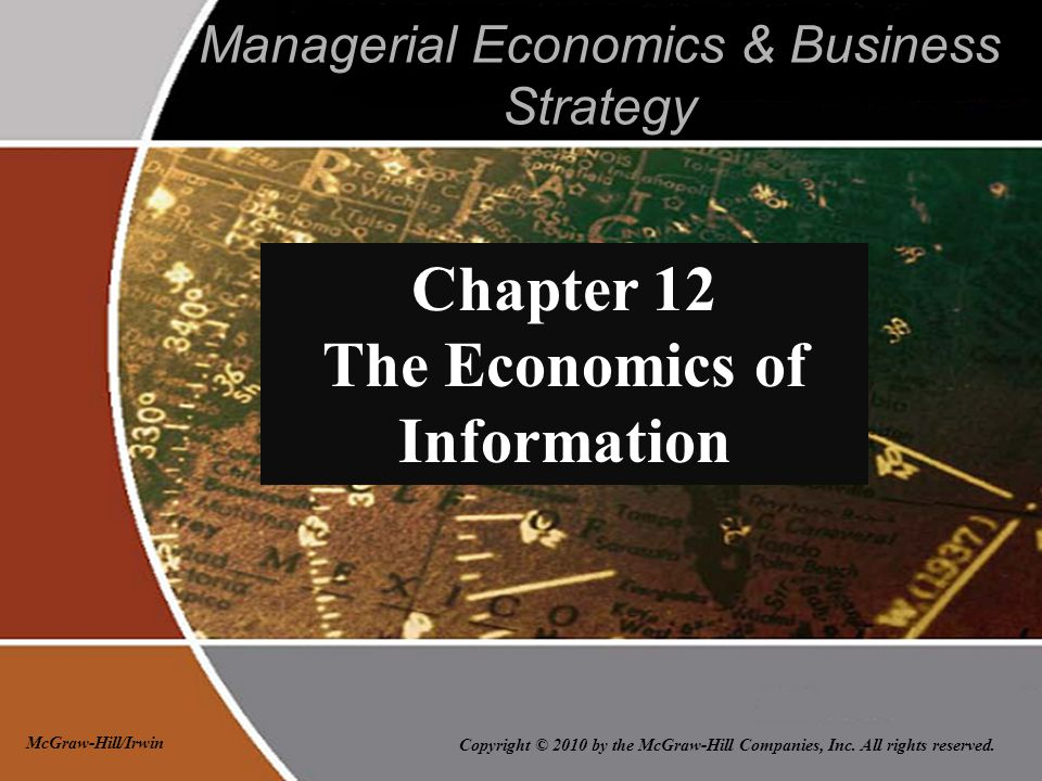 Copyright © 2010 by the McGraw-Hill Companies, Inc. All rights reserved. McGraw-Hill/Irwin Managerial Economics & Business Strategy Chapter 12 The Eco