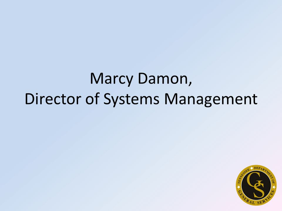 Marcy Damon, Director of Systems Management