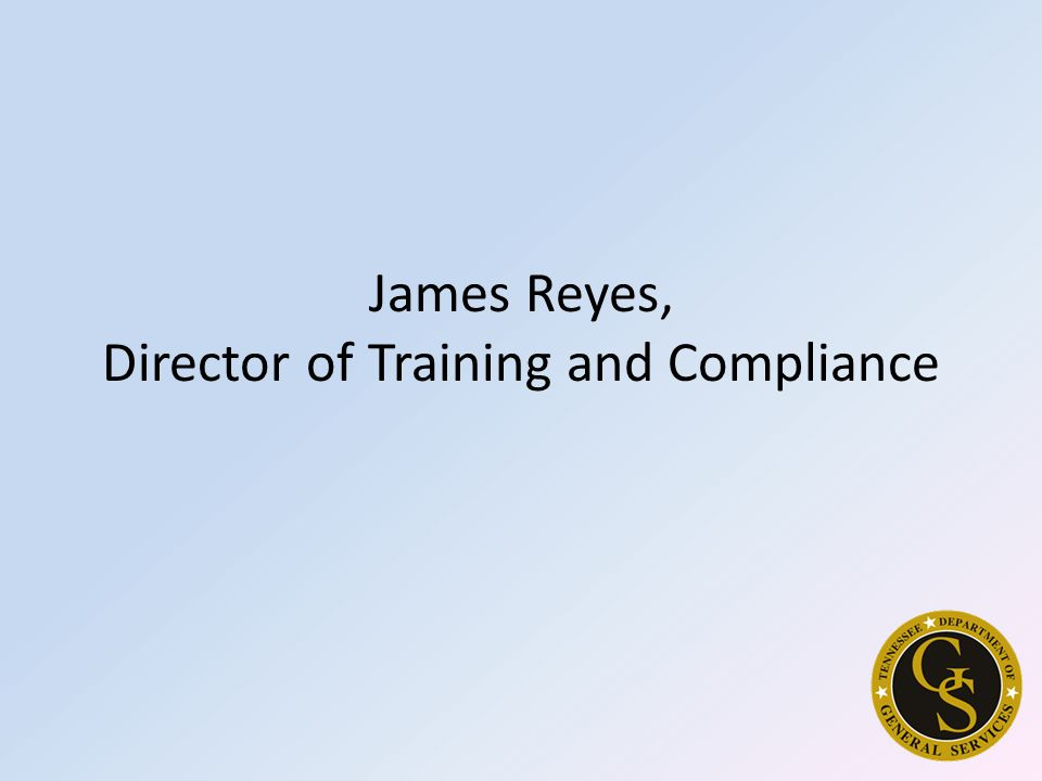 James Reyes, Director of Training and Compliance