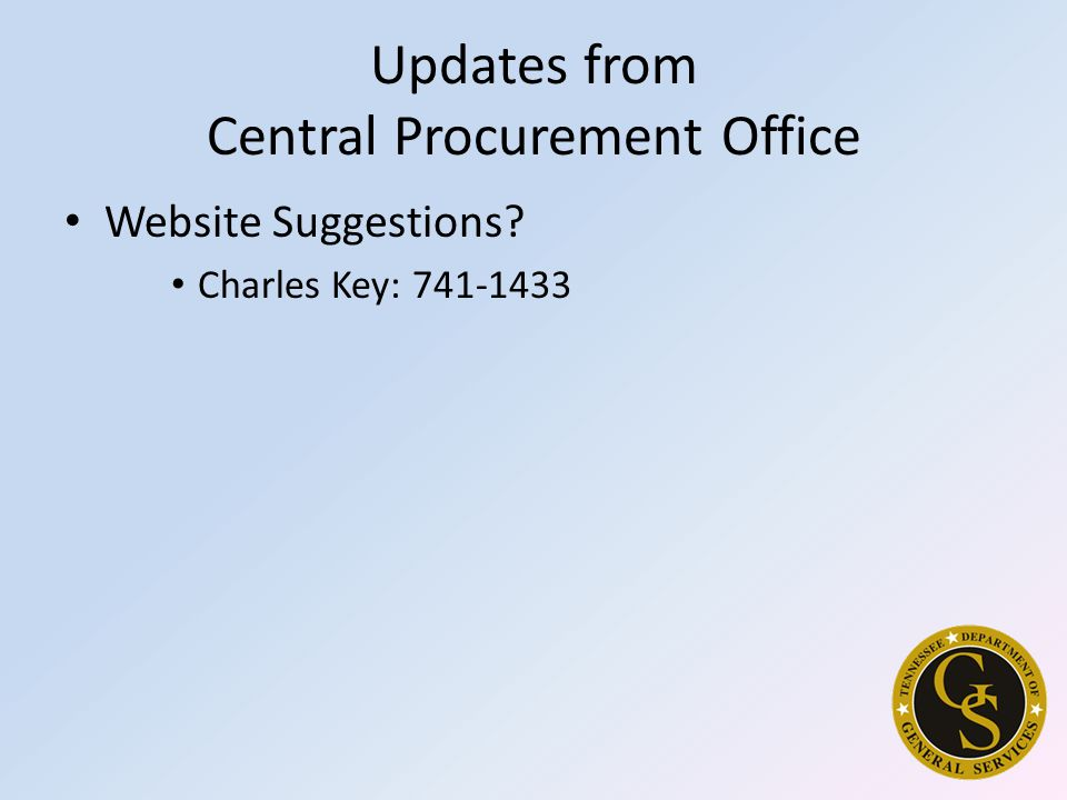 Updates from Central Procurement Office Website Suggestions Charles Key: 741-1433