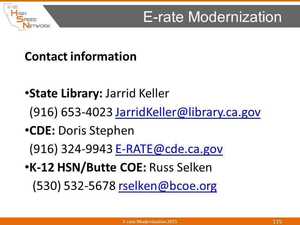 Contact information State Library: Jarrid Keller (916) 653-4023 JarridKeller@library.ca.govJarridKeller@library.ca.gov CDE: Doris Stephen (916) 324-99
