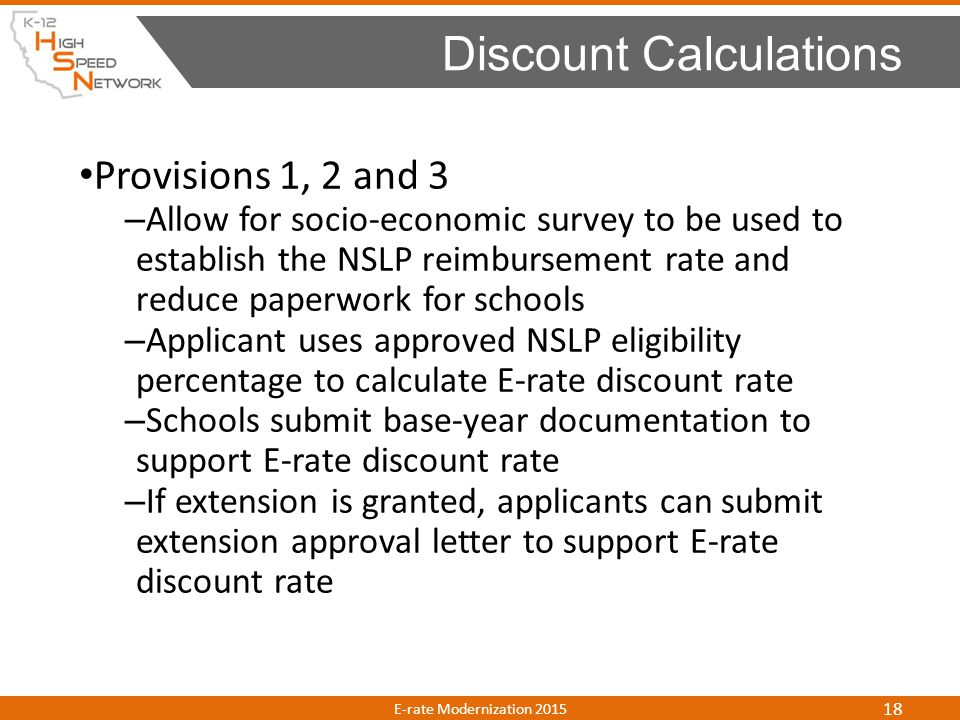 Provisions 1, 2 and 3 – Allow for socio-economic survey to be used to establish the NSLP reimbursement rate and reduce paperwork for schools – Applica