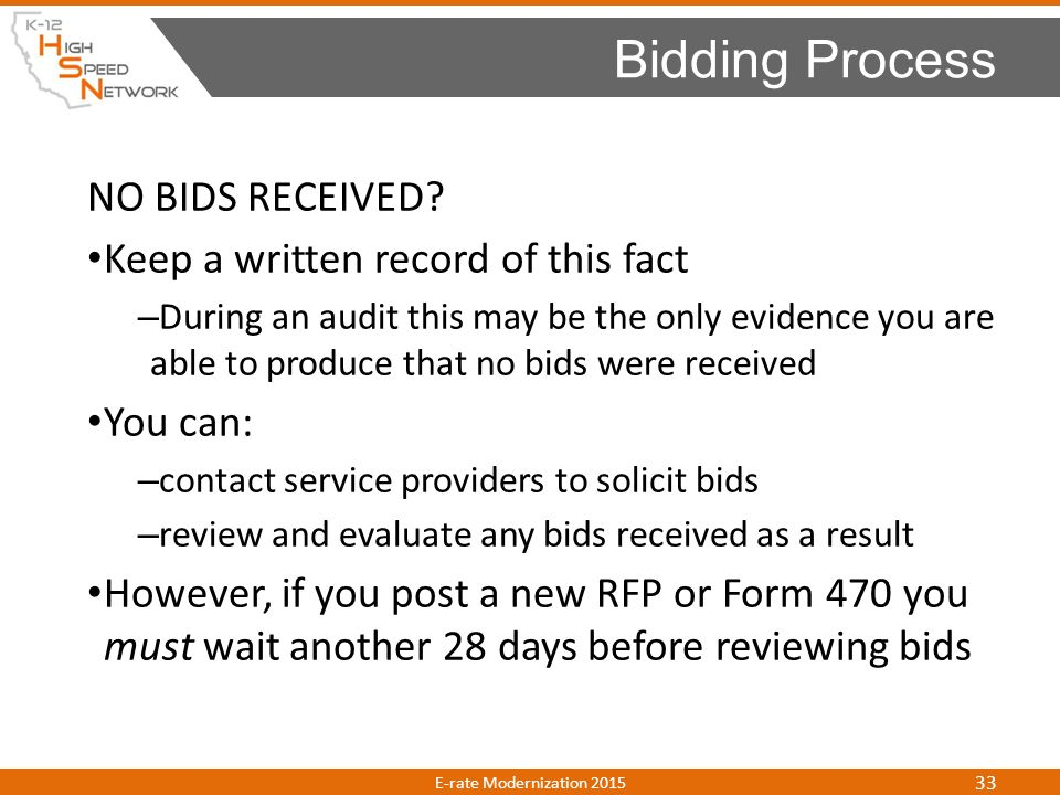 NO BIDS RECEIVED? Keep a written record of this fact – During an audit this may be the only evidence you are able to produce that no bids were receive
