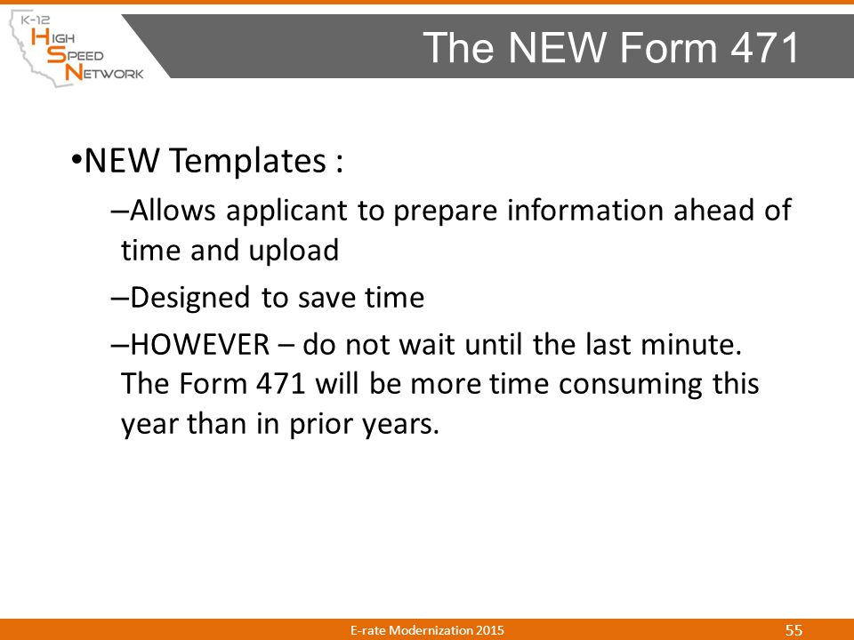 NEW Templates : – Allows applicant to prepare information ahead of time and upload – Designed to save time – HOWEVER – do not wait until the last minu