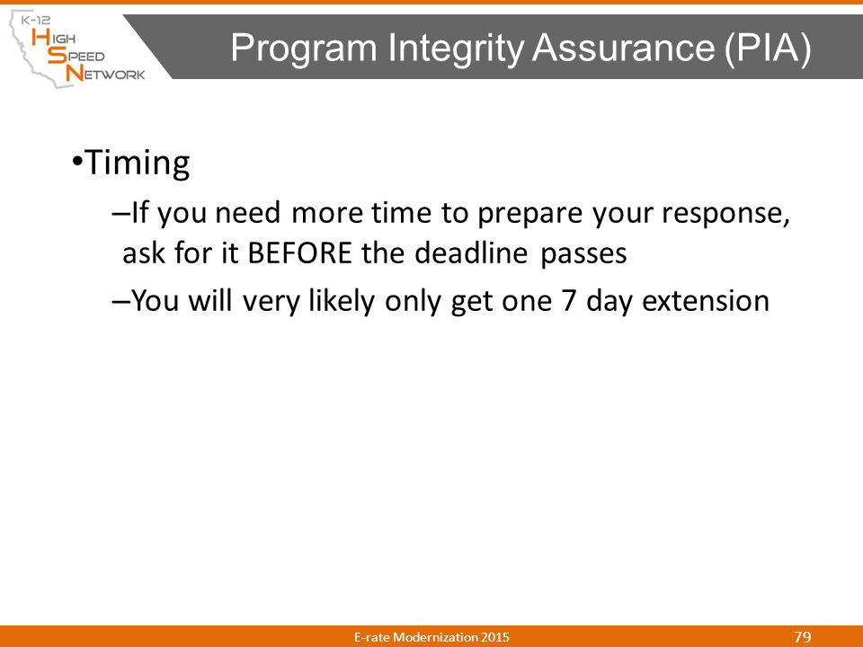 Timing – If you need more time to prepare your response, ask for it BEFORE the deadline passes – You will very likely only get one 7 day extension Pro