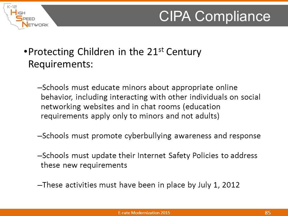 Protecting Children in the 21 st Century Requirements: – Schools must educate minors about appropriate online behavior, including interacting with oth