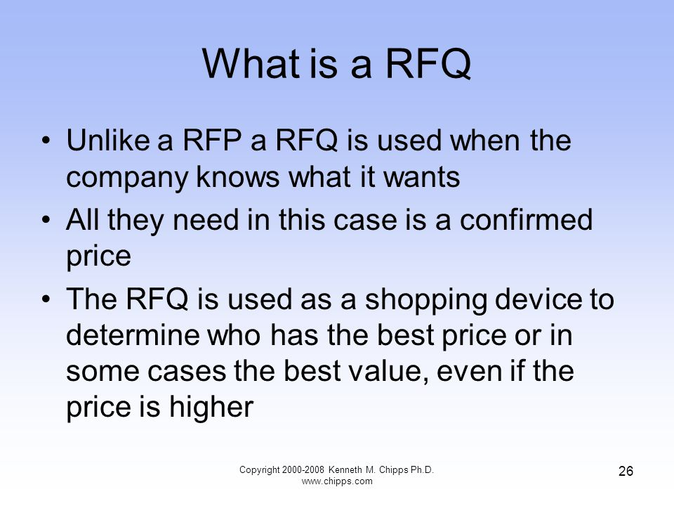 What is a RFQ Unlike a RFP a RFQ is used when the company knows what it wants All they need in this case is a confirmed price The RFQ is used as a sho