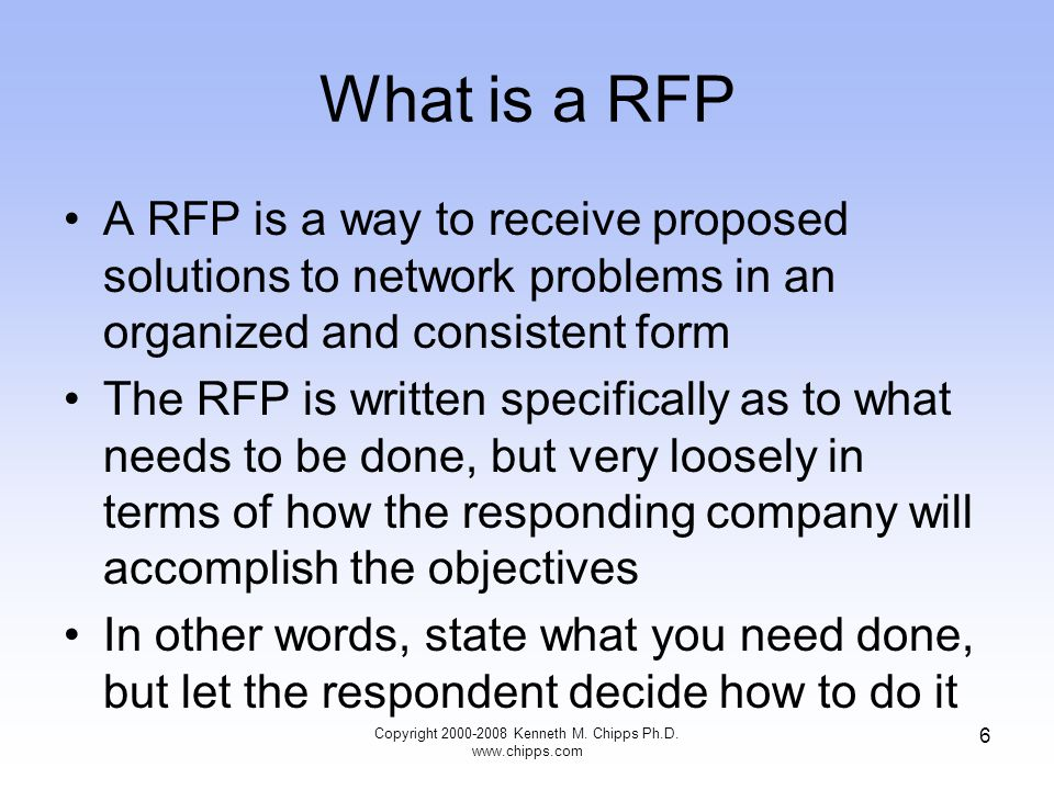 RFP Template Let's look at a sample RFP template from Faulkner a research firm Copyright 2000-2008 Kenneth M.