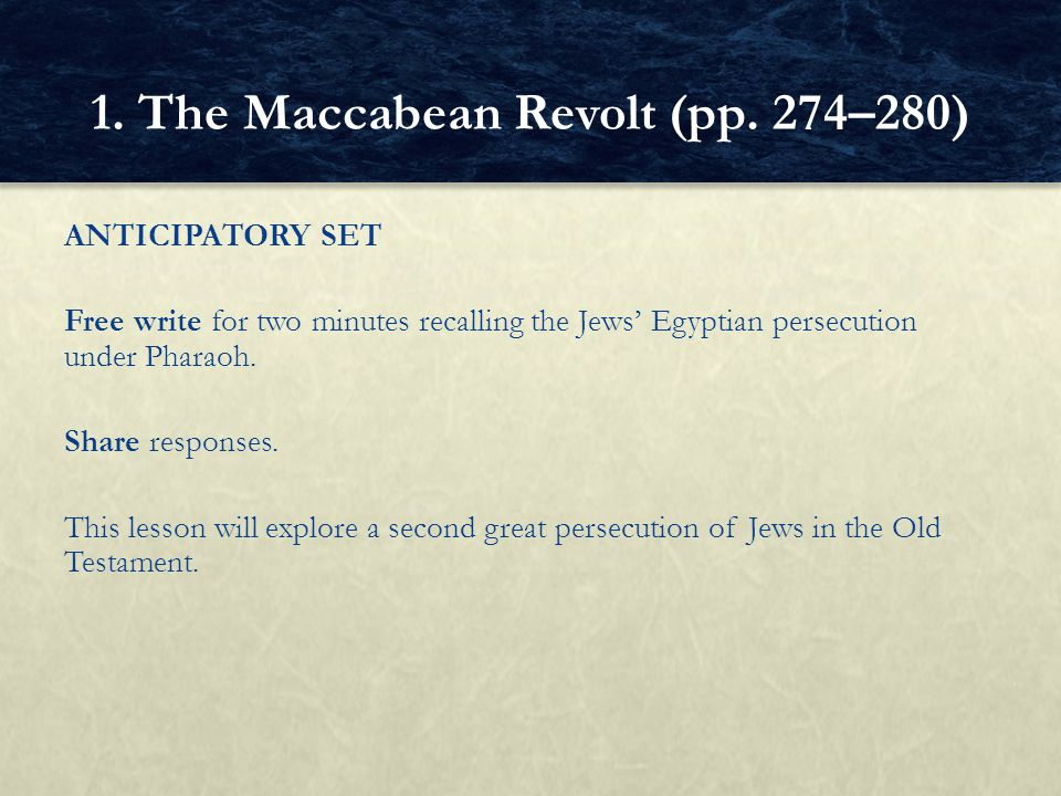 ANTICIPATORY SET Free write for two minutes recalling the Jews' Egyptian persecution under Pharaoh. Share responses. This lesson will explore a second