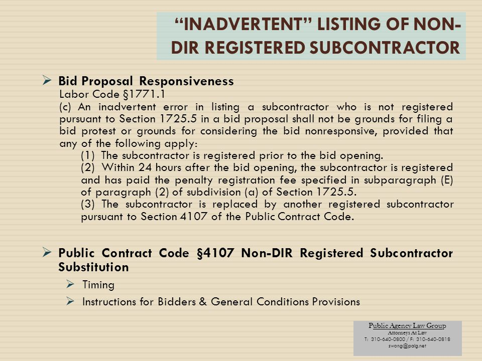 """Public Agency Law Group Attorneys At Law T: 310-640-0800 / F: 310-640-0818 swong@palg.net """"INADVERTENT"""" LISTING OF NON- DIR REGISTERED SUBCONTRACTOR """
