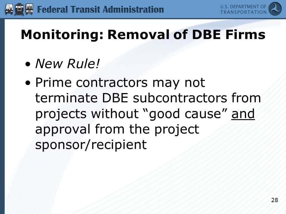 Monitoring: Removal of DBE Firms New Rule.